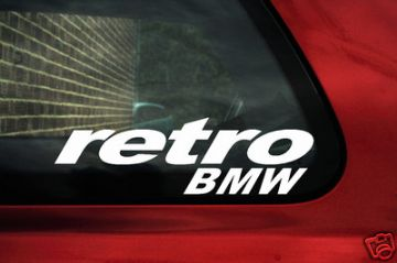 'Retro BMW' sticker.For BMW E30,E21,E34, e36, e32, e31,m635 csi, M3 ,M5, E28, 325i / is